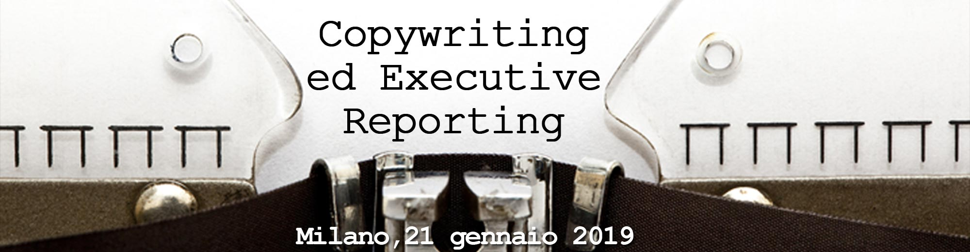 Copywriting ed Executive Reporting