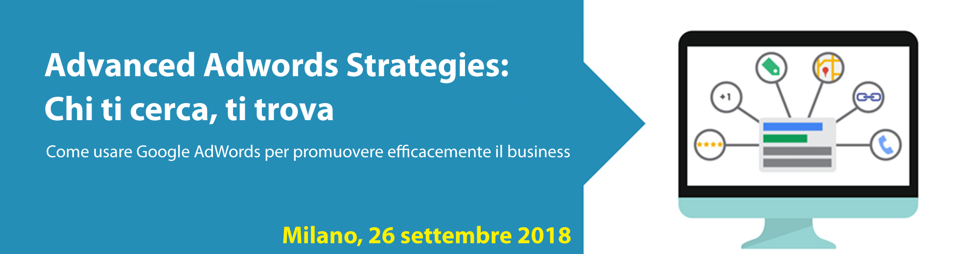 Advanced Adwords Strategies: chi ti cerca, ti trova