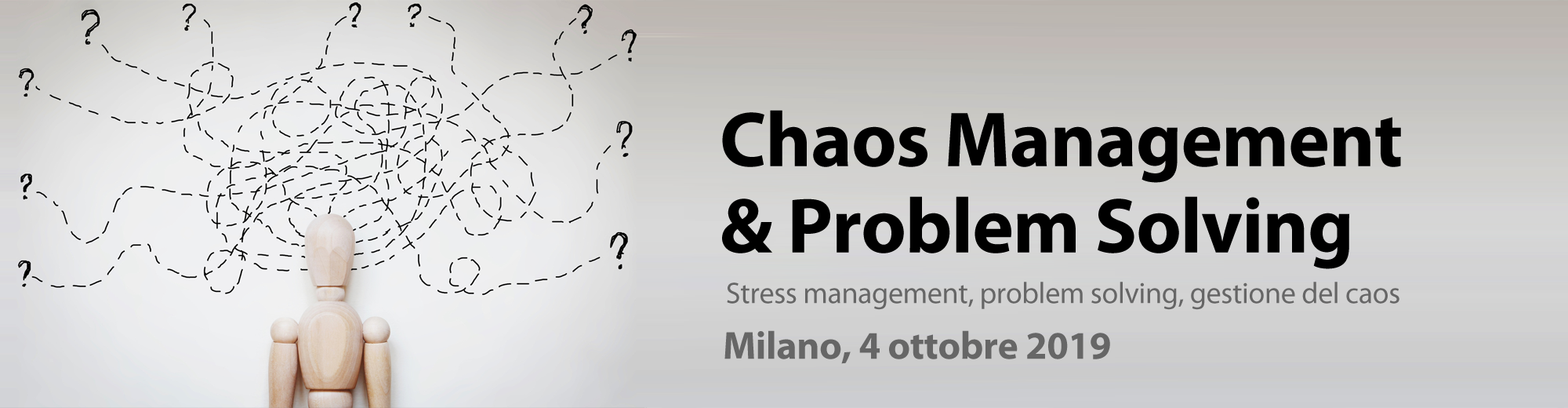 Chaos Management & Problem Solving