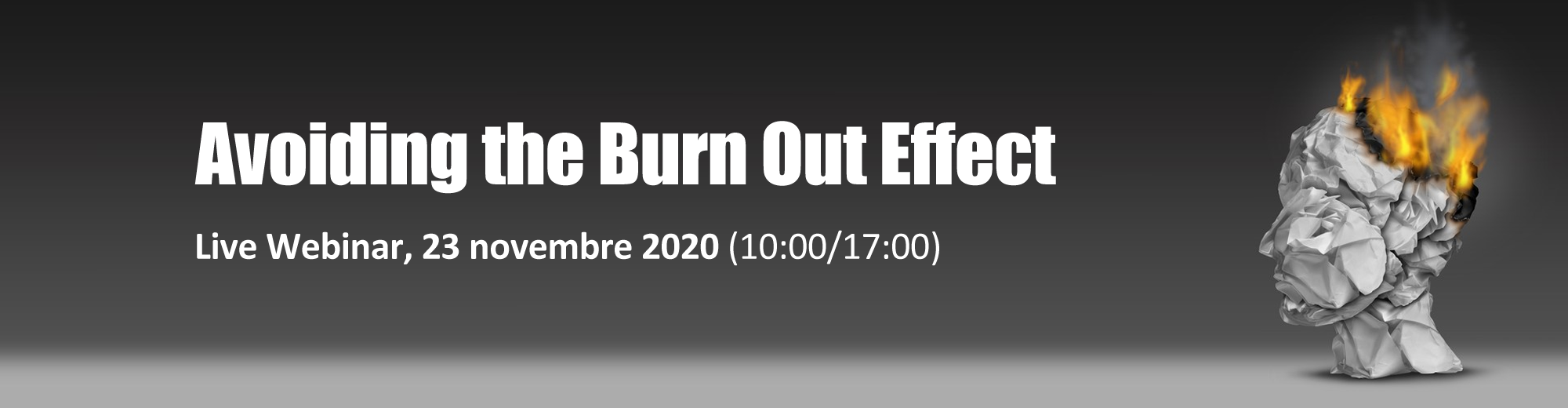 Avoiding The Burn Out Effect