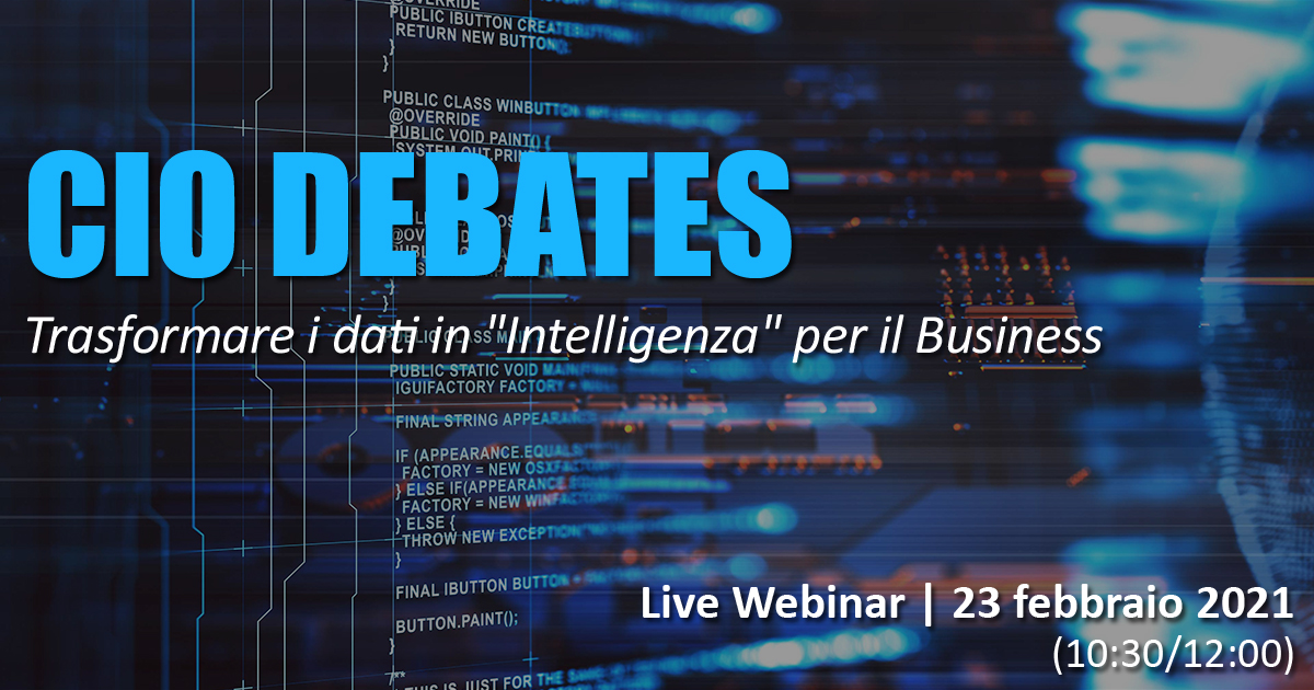 "CIO Debates: Trasformare i dati in ""Intelligenza"" per il Business"